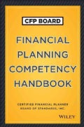 CFP Board Financial Planning Competency Handbook: Certified Financial Planner Board of Standards, Inc.