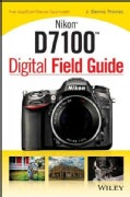 Nikon D7100 Digital Field Guide (Paperback)