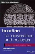 Taxation for Universities and Colleges: Six Steps to a Successful Tax Compliance Program (Hardcover)