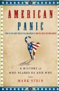 American Panic: A History of Who Scares Us and Why (Hardcover)