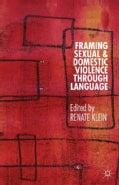 Framing Sexual and Domestic Violence Through Language (Hardcover)