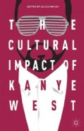 The Cultural Impact of Kanye West (Hardcover)