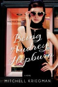 Being Audrey Hepburn (Hardcover)