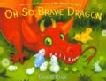 Oh So Brave Dragon (Hardcover)