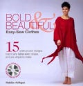 Bold &amp; Beautiful: Easy-Sew Clothes