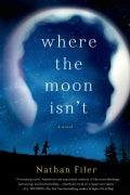 Where the Moon Isn't (Hardcover)