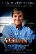 The Agent: My 40 Year Career Making Deals and Changing the Game (Hardcover)