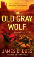 The Old Gray Wolf (Paperback)