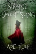 Strange Sweet Song (Hardcover)
