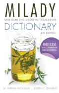 Milady Skin Care and Cosmetic Ingredients Dictionary (Paperback)
