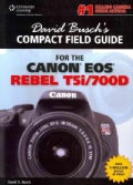 David Busch's Compact Field Guide for the Canon EOS Rebel T5i/700D (Paperback)
