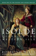 Isolde: Queen of the Western Isle (Paperback)