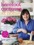 Barefoot Contessa at Home: Everyday Recipes You&#39;ll Make over and over Again (Hardcover)
