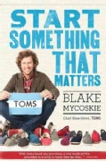 Start Something That Matters (Hardcover)