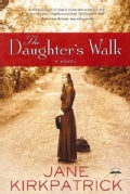 The Daughter&#39;s Walk (Paperback)