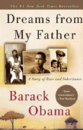 Dreams from My Father: A Story of Race and Inheritance (Paperback)