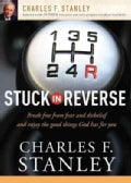 Stuck in Reverse: How to Let God Change Your Direction (Paperback)