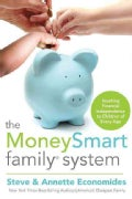 The MoneySmart Family System: Teaching Financial Independence to Children of Every Age (Paperback)