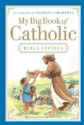 My Big Book of Catholic Bible Stories (Hardcover)