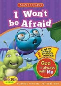 I Won't Be Afraid: God Is Always With Me (DVD video)