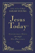 Jesus Today: Experience Hope Through His Presence (Paperback)
