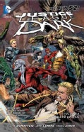 Justice League Dark 4: The Rebirth of Evil: The New 52 (Paperback)