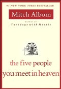 The Five People You Meet in Heaven (Paperback)