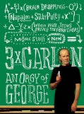 3 X Carlin: An Orgy of George (Paperback)