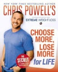Choose More, Lose More for Life (Hardcover)