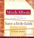 Have a Little Faith: A True Story (CD-Audio)