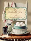 At My Grandmother&#39;s Table: Heartwarming Stories and Cherished Recipes from the South (Hardcover)