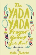 The Yada Yada Prayer Group Gets Real (Paperback)