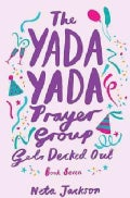 The Yada Yada Prayer Group Gets Decked Out (Paperback)