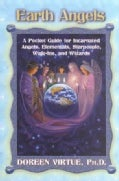 Earth Angels: A Pocket Guide for Incarnated Angels, Elementals, Starpeople, Walk-Ins, and Wizards (Paperback)