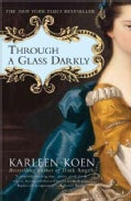 Through a Glass Darkly (Paperback)