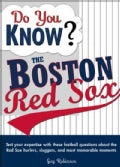Do You Know?: The Boston Red Sox (Paperback)