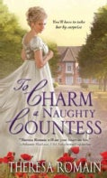 To Charm a Naughty Countess (Paperback)