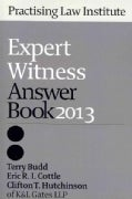 Expert Witness Answer Book 2013 (Paperback)