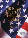 50 State Quarters Collector's Folder 1999-2008: Denver & Philadelphia Mints (Board book)