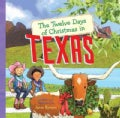 The Twelve Days of Christmas in Texas (Hardcover)