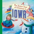 The Twelve Days of Christmas in Iowa (Hardcover)