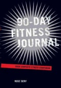 90-Day Fitness Journal: Your Complete Fitness Companion (Paperback)