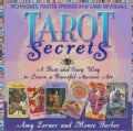 Tarot Secrets: A Fast and Easy Way to Learn a Powerful Ancient Art (Paperback)