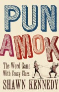 Pun Amok: The Word Game with Crazy Clues (Paperback)