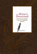 The Writer's Devotional: 365 Inspirational Exercises, Ideas, Tips & Motivations on Writing (Hardcover)