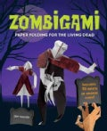 Zombigami: Paper Folding for the Living Dead (Paperback)