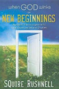 When God Winks on New Beginnings: Signposts of Encouragement for Fresh Starts and Second Chances (Hardcover)