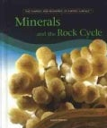 Minerals And The Rock Cycle (Hardcover)