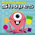 Monster Knows Shapes (Hardcover)