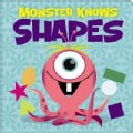 Monster Knows Shapes (Board book)